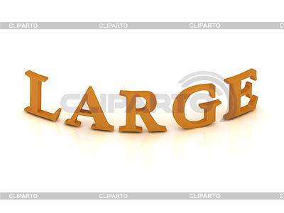 LARGE sign with orange letters | Stockowa ilustracja wysokiej rozdzielczości |ID 3595952